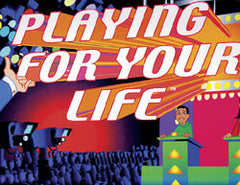 Playing For Your Life Board Game
