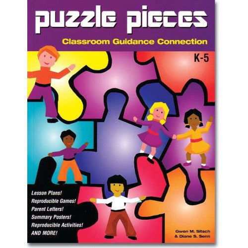 Puzzle Pieces: Classroom Guidance Connection (Includes CD-ROM)