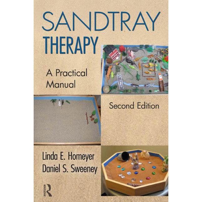 Sandtray Therapy - A Practical Manual (2nd Edition)