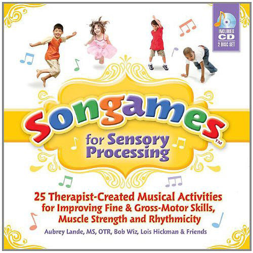 SONGAMES for Sensory Processing (2 CD's)