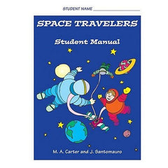 Space Travelers (Student Manual)