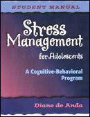 Stress Management for Adolescents - Student Manual