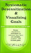 Systematic Desensitization and Visualizing Goals