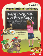 Animal Related Guidance (Social Skills Using Pets or Puppets)