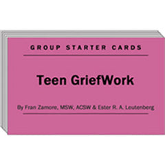 TEEN GriefWork - Group Starter Cards