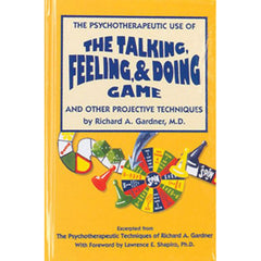 The Psychotherapeutic Use of the Talking, Feeling, & Doing Game