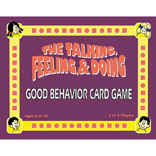 The Talking, Feeling, & Doing GOOD BEHAVIOR Card Game (Original Version)
