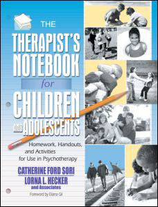 The Therapist's Notebook for Children and Adolescents