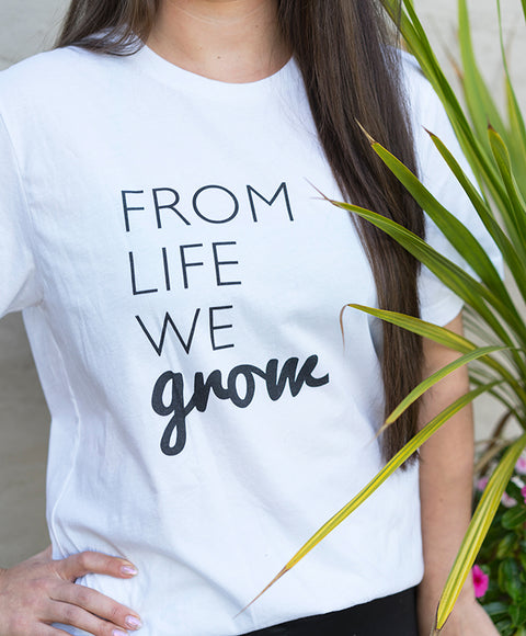 From Life We Grow Tee - Black & White