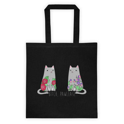 B!tch, Pawlease Tote Bag