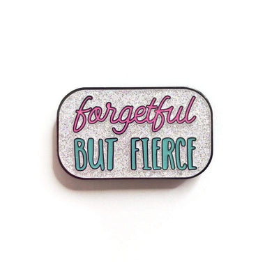 Forgetful but Fierce Enamel Pin