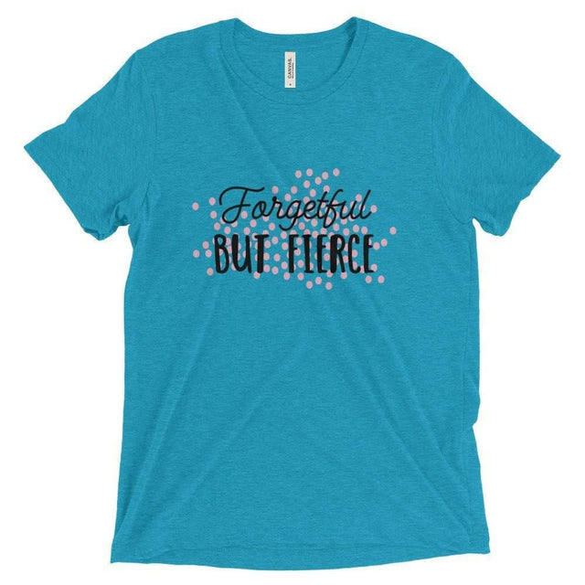 Forgetful but Fierce Short Sleeve T-Shirt