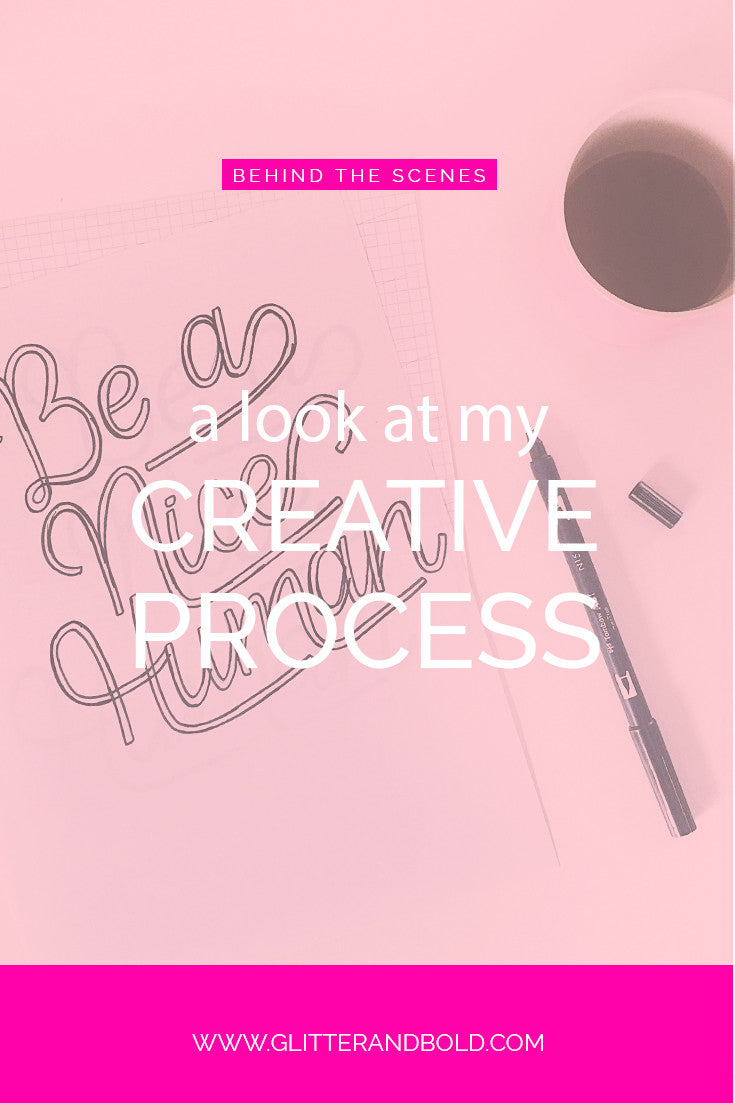 glitter and bold creative process hand lettered quote