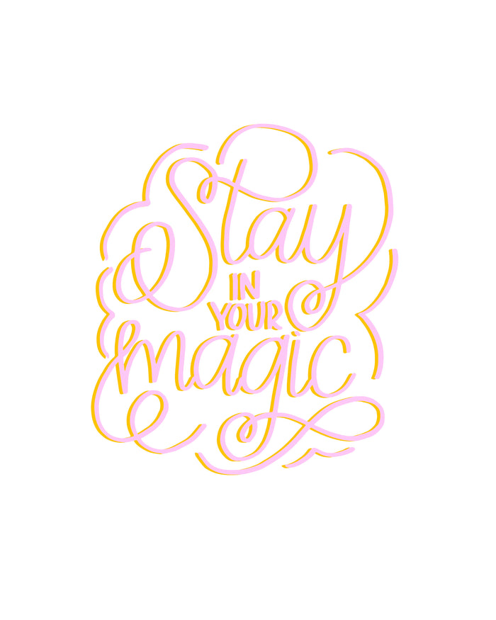 stay in your magic hand lettered print glitter and bold