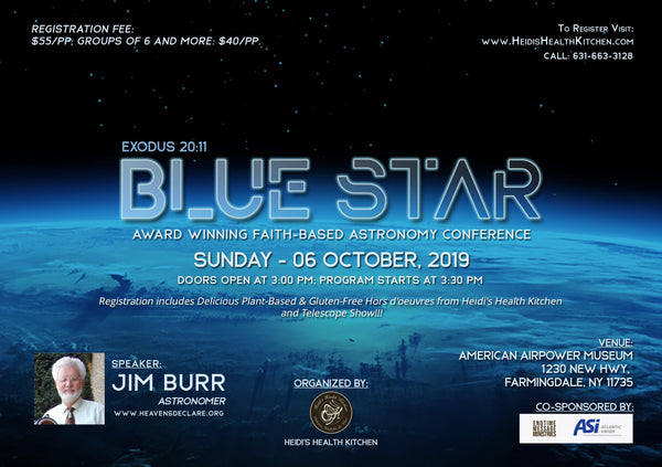 BLUE STAR Astronomy Conference, Sunday, October 6th -Early Bird Tickets ON SALE NOW through Sept 22nd. Buy Tickets for your family Today! (Ages 5 & under FREE).  Join us at The American Airpower Museum Farmingdale, NY