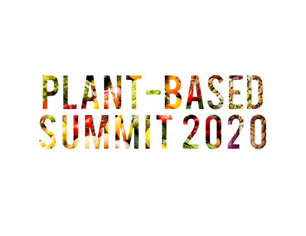 WATCH THE 3RD ANNUAL PLANT-BASED SUMMIT ONLINE,  Register For Your Personal Viewing Now!