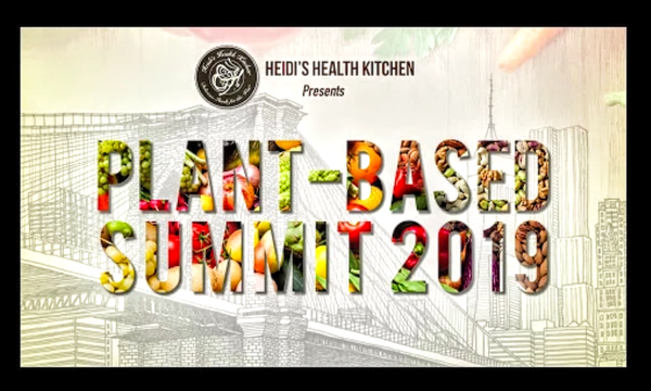 Order Your Pre-Launch Digital Access to Watch The 2019 Plant-Based Summit Online Edu-Series!   Order Yours Today!