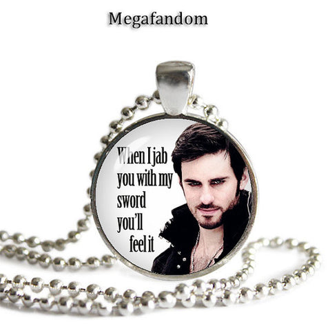 Captain Hook Necklace When I jab you with my sword Colin O'Donoghue Pendant Once upon a Time Quotes - Megafandom