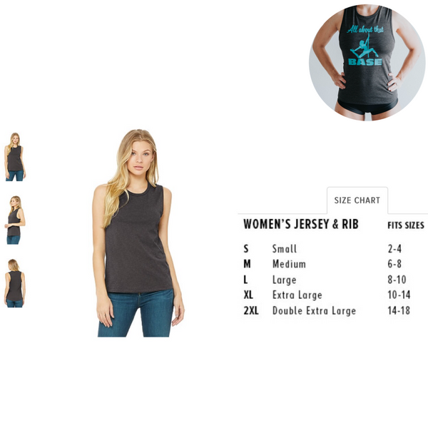 All About That Base- Muscle tank