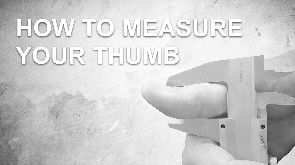 How To Measure Your Thumb