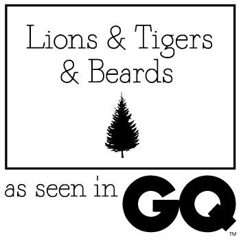 Lions & Tigers & Beards