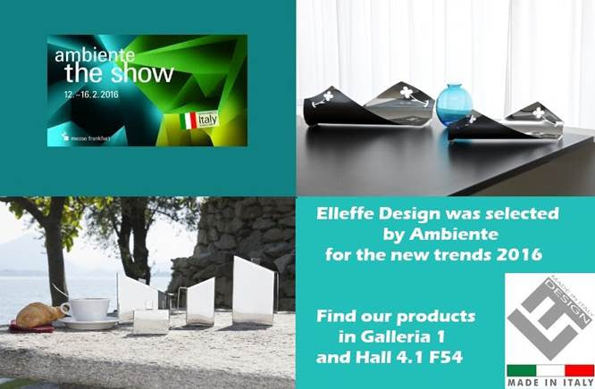 Elleffe Design picked as a trend setter by Ambiente 2016 show