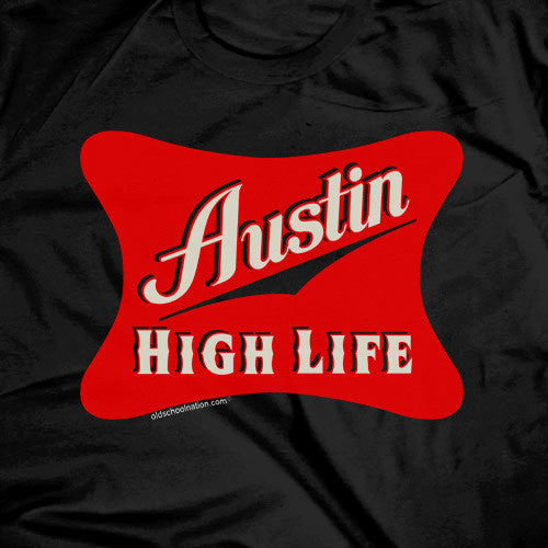 Austin High Life Black T-shirt