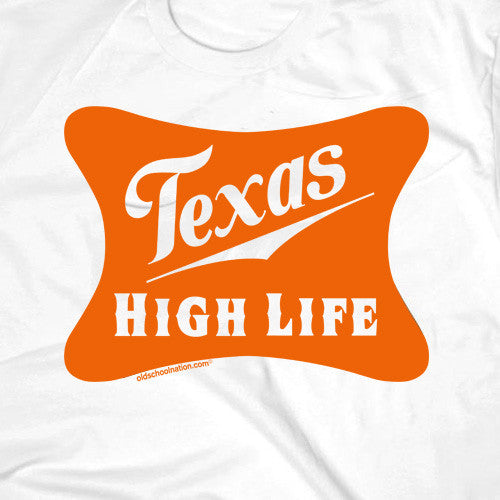 Texas High Life White T-shirt