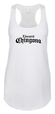 Racerback WHT Educated Chingona