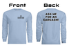 Eargasm Limited Edition Long Sleeve Shirt; front has Eargasm logo, back of shirt has text that says 'Ask Me for an Eargasm'