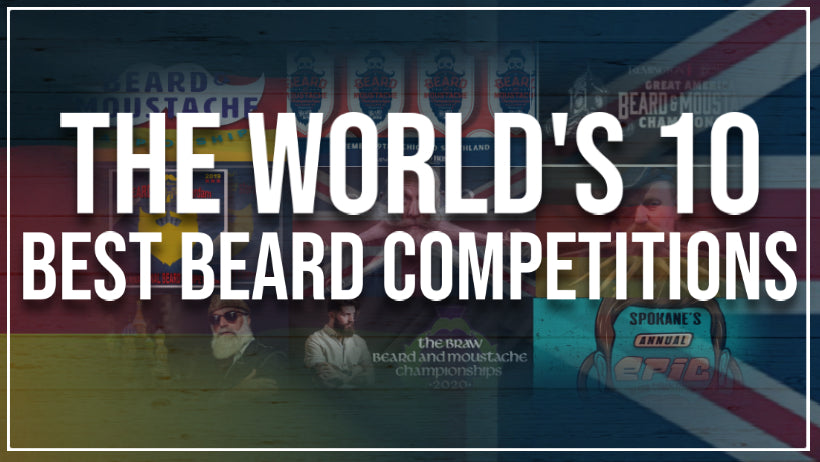 The World's 10 Best Beard Competitions