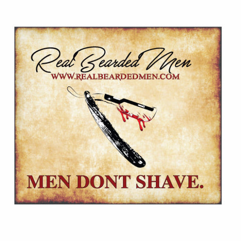 Real Bearded Men - Men Don't Shave Sticker