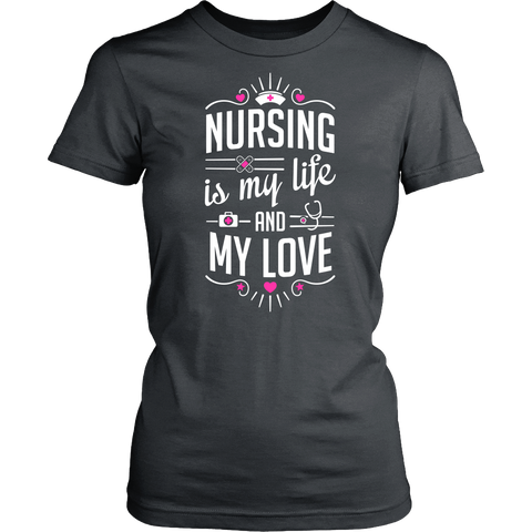 Nursing is my life and my LOVE