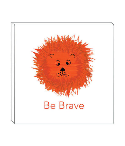 'BE BRAVE' DECOR BLOCK