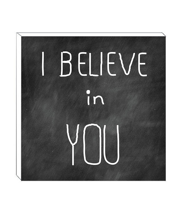 'I BELIEVE IN YOU' DECOR BLOCK