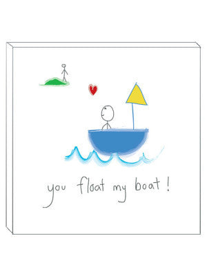 'YOU FLOAT MY BOAT' DECOR BLOCK