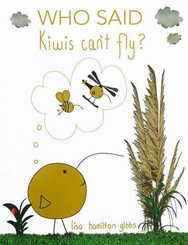 'WHO SAID KIWIS CAN'T FLY' BOOK