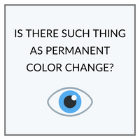 Is There Such Thing as a Permanent Eye Color Change?