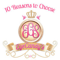 10 Reasons to Choose EyeCandy's