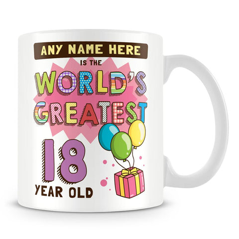 18th Birthday Mug - World's Greatest Personalised Gift - Pink
