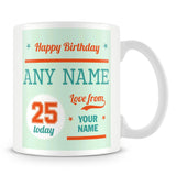 Birthday Personalised Mug With Age 25 Today and Names - Green