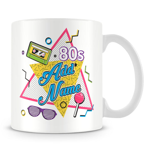 80s Mug - 1980s Personlised Mug - Customise with Name