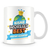 Assistant Accountant Mug - World's Best Personalised Gift  - Blue