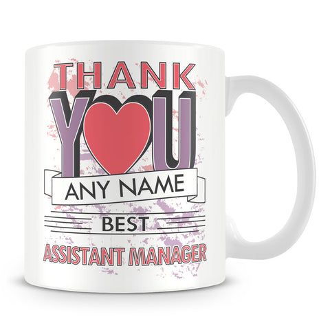 Assistant Manager Thank You Mug