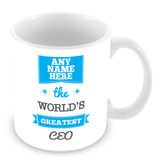The Worlds Greatest CEO Personalised Mug - Blue