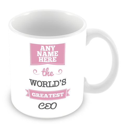 The Worlds Greatest CEO Personalised Mug - Pink