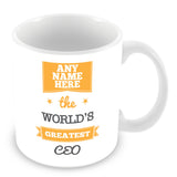 The Worlds Greatest CEO Personalised Mug - Orange