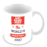 The Worlds Greatest CEO Personalised Mug - Red