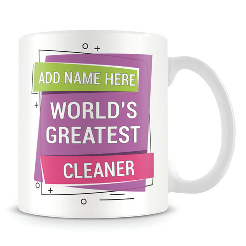 Cleaner Mug - Worlds Greatest Design