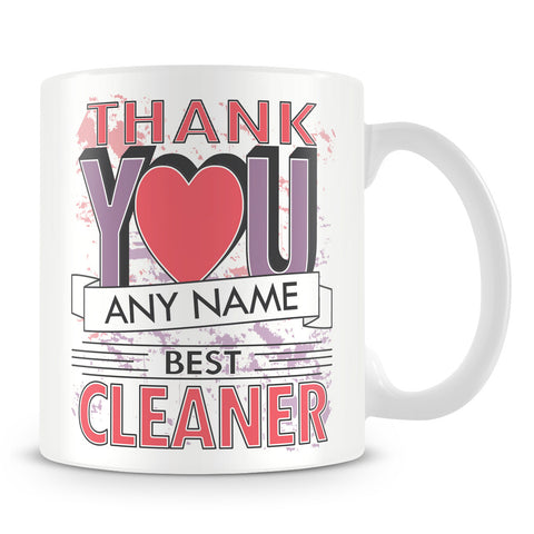 Cleaner Thank You Mug